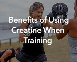 What is Creatine? Benefits of Using Creatine when Training